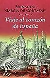 Viaje al Corazón de España: 4 (Miscelánea)