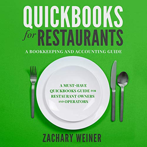 QuickBooks for Restaurants: A Bookkeeping and Accounting Guide audiobook cover art