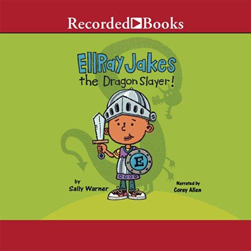 EllRay Jakes the Dragon Slayer! audiobook cover art