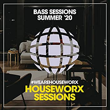 Bass Sessions (Summer '20)