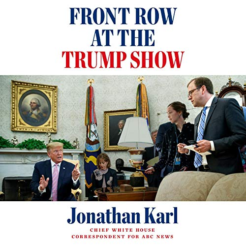 Page de couverture de Front Row at the Trump Show