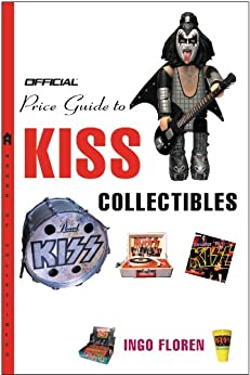 [Ingo Floren]のThe Official® Price Guide to KISS Collectibles (English Edition)