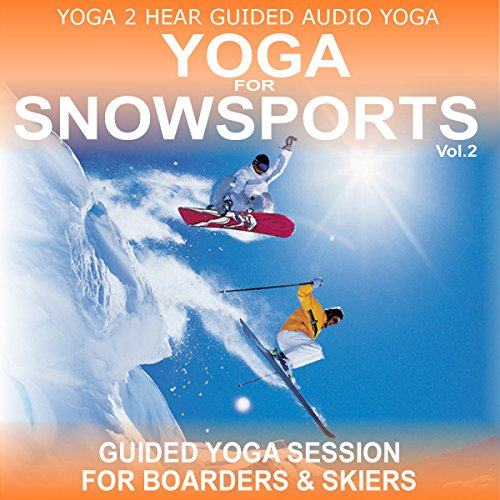Yoga for Snow Sports, Vol. 2 audiobook cover art
