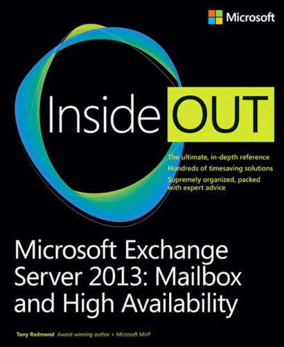 Microsoft Exchange Server 2013 Inside Out Mailbox and High Availability (English Edition)