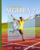 Algebra 2, Grades 9-12: Mcdougal Littell High School Math (Holt McDougal Larson Algebra 2)