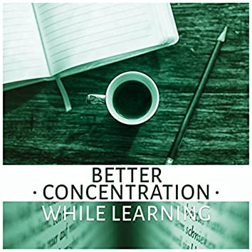 Better Concentration While Learning – Most Relaxing Music New Age for Easy Study, Concentration and Brain Power, Music Sounds of Nature for Focus, Clear the Mind, Exam Study