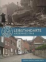 Leibstandarte: Ardennes 1944 (Past & Present)