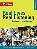 Real Lives Real. Real Listening. Intermediate Level B1-B2 (Real Lives, Real L...