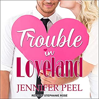 Trouble in Loveland                   By:                                                                                                                                 Jennifer Peel                               Narrated by:                                                                                                                                 Stephanie Rose                      Length: 9 hrs and 54 mins     14 ratings     Overall 4.8