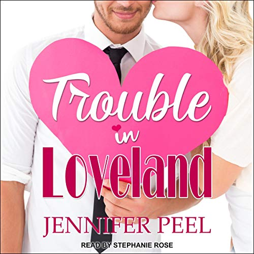 Trouble in Loveland audiobook cover art