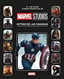 Marvel Studios. Detrás de las cámaras (Marvel. Los Vengadores)