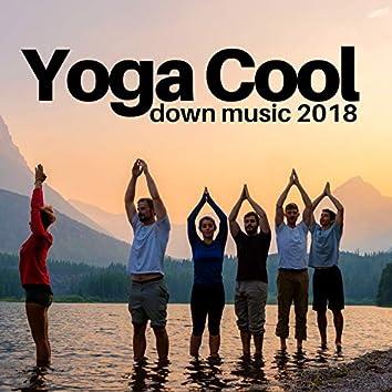 Yoga Cool Down Music 2018