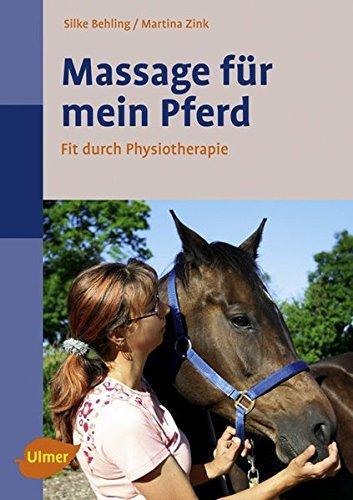 Massage für mein Pferd: Fit durch Physiotherapie