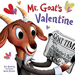 Mr. Goat's Valentine by [Eve Bunting, Kevin Zimmer]