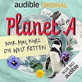 Planet A - Nur mal kurz die Welt retten (Original Podcast) Titelbild