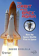 To Orbit and Back Again: How the Space Shuttle Flew in Space
