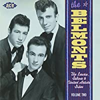 The Laurie, Sabina & United Artists Sides, Vol. 2 by The Belmonts (1998-12-15)