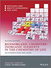 Bioinorganic Chemistry –– Inorganic Elements in the Chemistry of Life: An Introduction and Guide