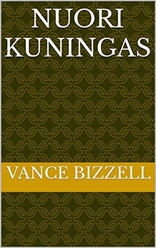 Nuori kuningas (Finnish Edition)
