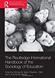 The Routledge International Handbook of the Sociology of Education (Routledge International Handbooks) - Michael W. Apple