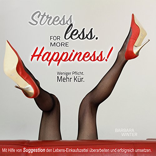 Stress less - for more Happiness Titelbild