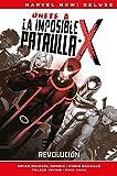 La imposible Patrulla-X. Revolución (MARVEL NOW)