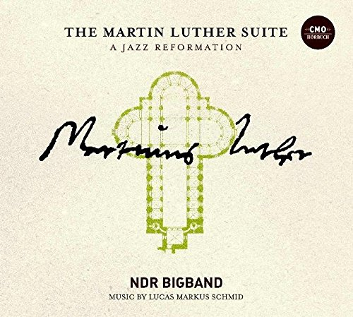 The Martin Luther Suite: A Jazz Reformation