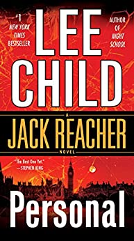 Personal (with bonus short story Not a Drill): A Jack Reacher Novel by [Lee Child]