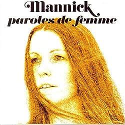 Mannick: Paroles De Femme
