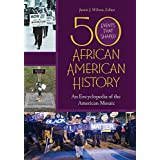 50 Events That Shaped African American History: An Encyclopedia of the American Mosaic [2 volumes] (English Edition)