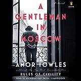 A Gentleman in Moscow - A Novel - Penguin Audio - 06/09/2016