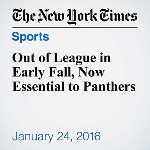 Out of League in Early Fall, Now Essential to Panthers audiobook cover art