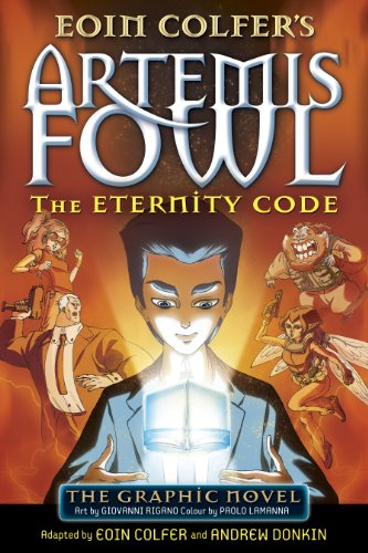 The Eternity Code: The Graphic Novel (Artemis Fowl Graphic Novel Book 3) (English Edition)