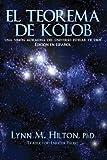 El Teorema de Kolob: Una visión mormona del universo estelar de Dios (Spanish Edition)