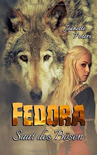 Saat des Bösen (Fedora Chronik, Band 1)