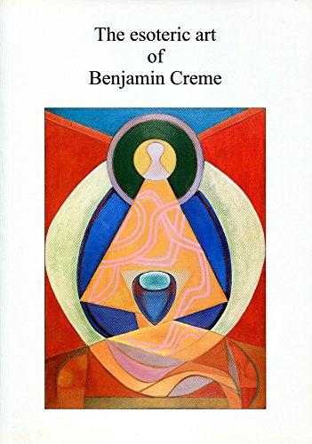 The Esoteric Art of Benjamin Creme