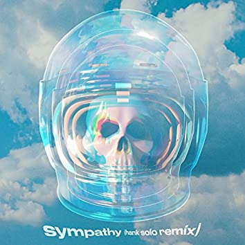 Sympathy (feat. Rainsford) [Hank Solo Remix]