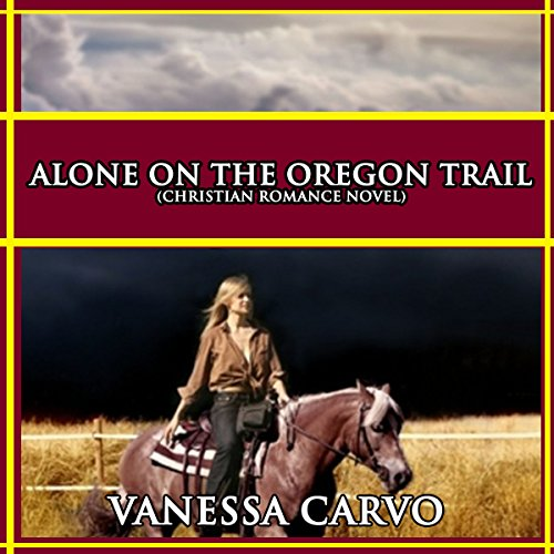 Alone on the Oregon Trail audiobook cover art