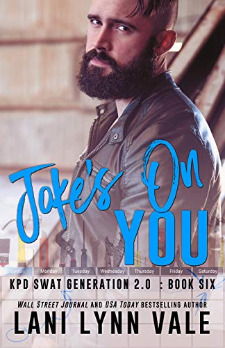 Joke's on You (SWAT Generation 2.0 Book 6)