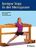 Iyengar-Yoga in der Menopause - Geeta S. Iyengar