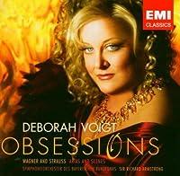 Deborah Voigt: Obsessions (Wagner & Strauss: Arias and Scenes) by Deborah Voigt (2004-04-06)