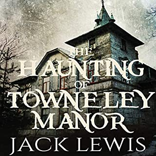 The Haunting of Towneley Manor cover art