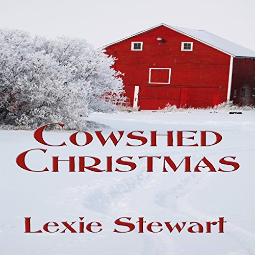 Cowshed Christmas                   De :                                                                                                                                 Lexie Stewart                               Lu par :                                                                                                                                 Christy Williamson                      Durée : 1 h et 2 min     Pas de notations     Global 0,0