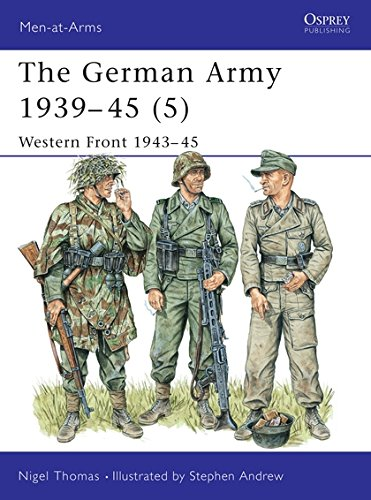 The German Army 1939-45 (5): Western Front 1943-45 (Men-at-Arms, Band 336)