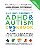 The Kid-Friendly ADHD & Autism Cookbook: The Ultimate Guide to the Gluten-Free,...