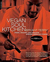 vegan soul kitchen book by bryant terry