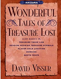 Arizona Wonderful Tales of Treasure Lost