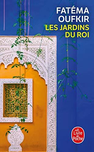Les Jardins Du Roi (Le Livre de Poche)