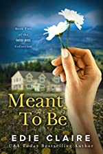 Meant To Be (Fated Loves Book 2)
