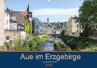 Aue im Erzgebirge (Wandkalender 2022 DIN A2 quer): Aue-Bad Schlema liegt mitten im Erzgebirge (Monatskalender, 14 Seiten )